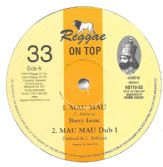 Barry Issac - Mau Mau / Dub 1 / Dub 2 / Dub 3 (Reggae On Top) 10""
